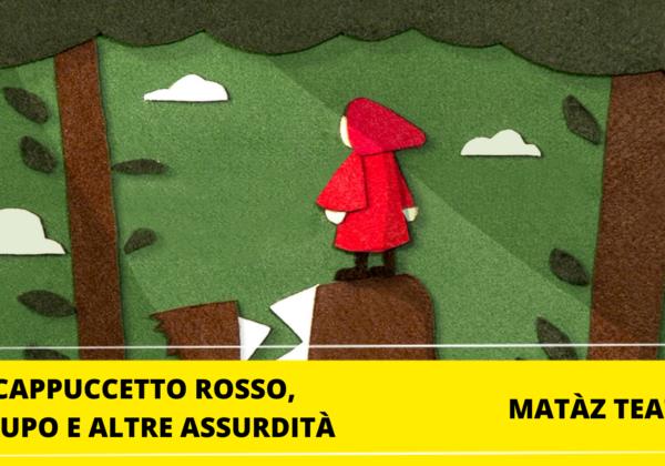 CAPPUCCETTO ROSSO, IL LUPO E ALTRE ASSURDITÀ