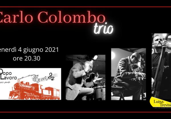 Carlo Colombo trio 04.06.21 DopoLavoro