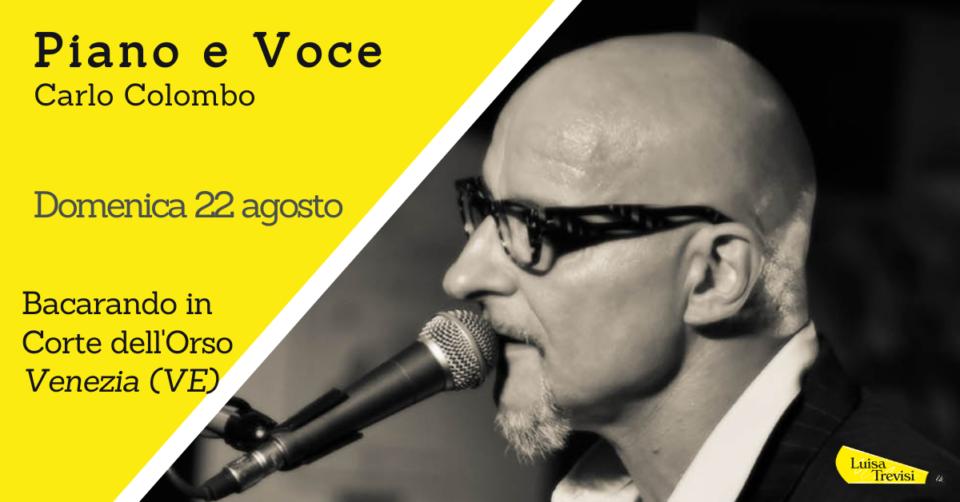 210822_CARLO COLOMBO PIANO E VOCE venezia